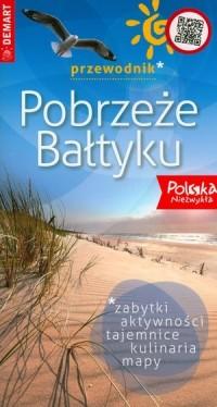 Pobrzeże Bałtyku. Przewodnik Polska Niezwykła - okładka książki
