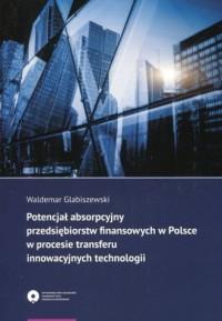 Potencjał absorpcyjny przedsiębiorstw - okładka książki