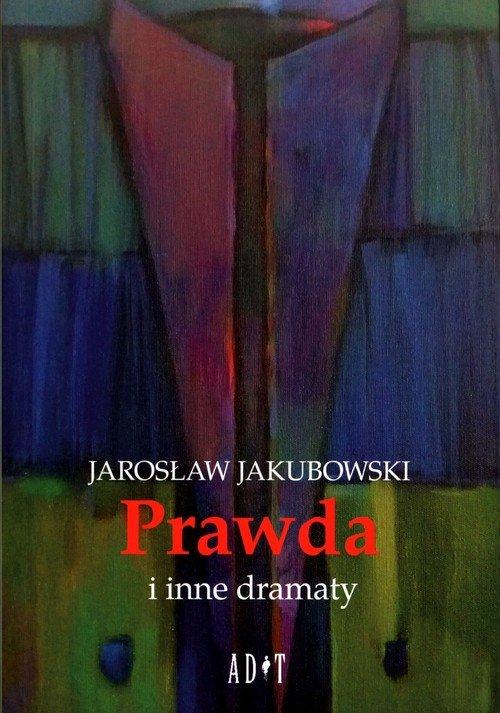 Prawda i inne dramaty - okładka książki