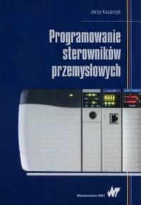 Programowanie sterowników przemysłowych - okładka książki