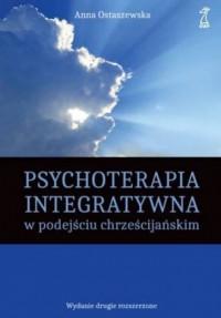 Psychoterapia integratywna w podejściu - okładka książki