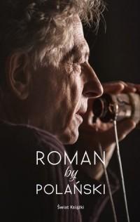 Roman by Polański - Roman Polański - okładka książki