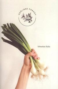 Roślinne porady. Warzywa - Sebastian - okładka książki