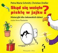 Skąd się wzięło pisklę w jajku? - pudełko audiobooku