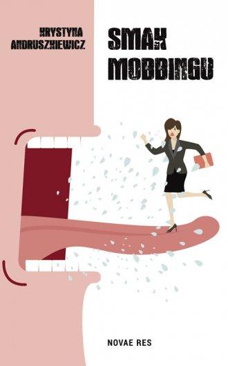 Smak mobbingu - okładka książki