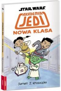 Star Wars Akademia Jedi Nowa klasa/SGN4. - okładka książki