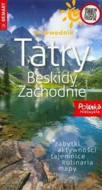 Tatry. Beskidy Zachodnie. Przewodnik Polska Niezwykła - okładka książki