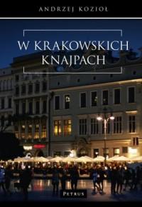 W krakowskich knajpach - Andrzej - okładka książki