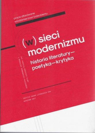 W sieci modernizmu. Historia literatury - okładka książki