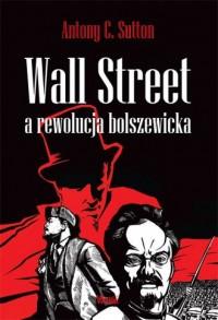 Wall Street a rewolucja bolszewicka - okładka książki