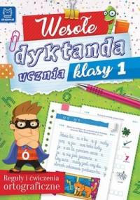 Wesołe dyktanda ucznia klasy 1 - okładka podręcznika