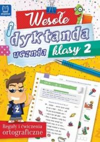 Wesołe dyktanda ucznia klasy 2 - okładka podręcznika