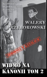 Widmo na Kanonii Tom 2 - Walery - okładka książki