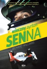 Wieczny Ayrton Senna - Richard - okładka książki