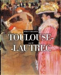 Wielcy Malarze. Tom 18. Toulouse-Lautrec - okładka książki