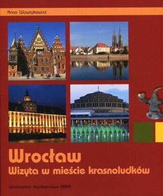 Wrocław. Wizyta w mieście krasnoludków - okładka książki