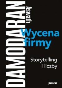 Wycena firmy. Storytelling i liczby - okładka książki