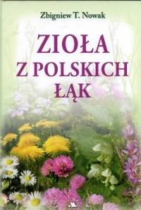 Zioła z polskich łąk - Zbigniew - okładka książki