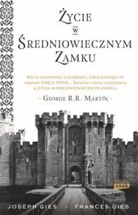 Życie w średniowiecznym zamku - okładka książki