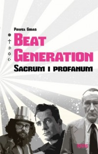 Beat Generation. Sacrum i profanum - okładka książki