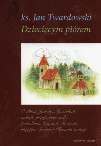 Dziecięcym piórem. Tom 1-3 - okładka książki