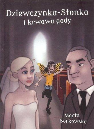 Dziewczynka Stonka i krwawe gody - okładka książki