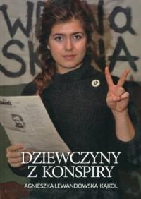 Dziewczyny z konspiry - okładka książki