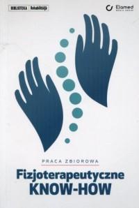 Fizjoterapeutyczne KNOW-HOW - okładka książki