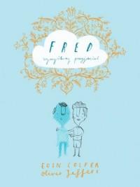 Fred - wymyślony przyjaciel - okładka książki