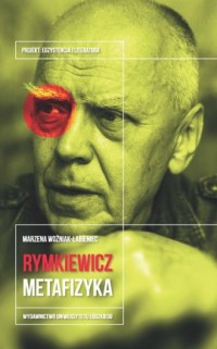 Jarosław Marek Rymkiewicz. Metafizyka - okładka książki