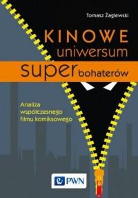 Kinowe uniwersum superbohaterów. - okładka książki