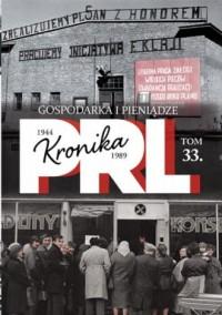 Kronika PRL 1944-1989. Tom 33. - okładka książki