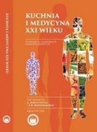 Kuchnia i medycyna XXI wieku - okładka książki