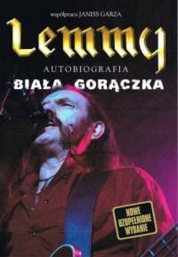 Lemmy. Biała gorączka - okładka książki