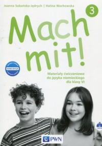 Mach mit! 3. Szkoła podstawowa. Materiały ćwiczeniowe do języka niemieckiego dla klasy VI - okładka podręcznika