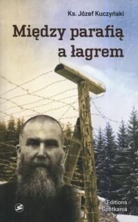 Między parafią a łagrem - okładka książki