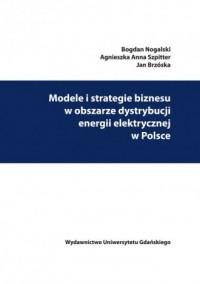 Modele i strategie biznesu w obszarze - okładka książki