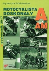 Motocyklista doskonały A E-podręcznik 2017 bez płyty CD - okładka książki
