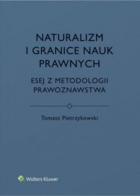 Naturalizm i granice nauk prawnych. - okładka książki