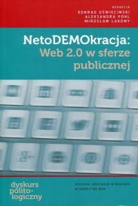 NetoDEMOkracja: Web 2.0 w sferze publicznej - okładka książki