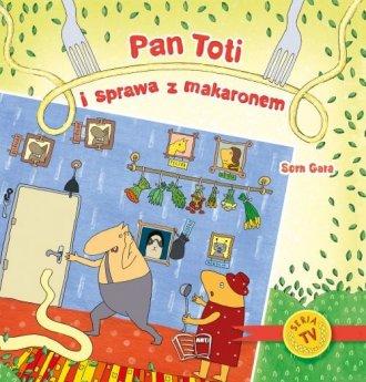 Pan Toti i sprawa z makaronem - okładka książki