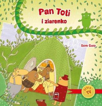 Pan Toti i ziarenko - okładka książki
