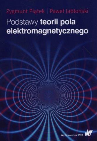 Podstawy teorii pola elektromagnetycznego - okładka książki