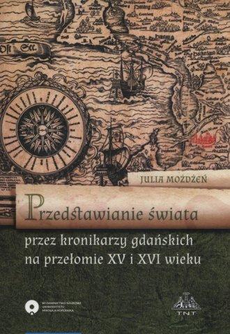 Przedstawienie świata przez kronikarzy - okładka książki