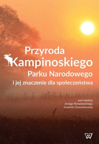 Przyroda Kampinowskiego Parku Narodowego - okładka książki