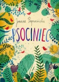 Psociniec - Joanna Papuzińska - okładka książki