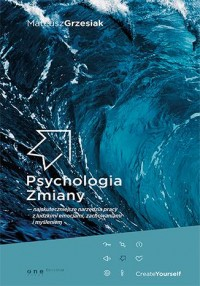 Psychologia zmiany - Mateusz Grzesiak - okładka książki