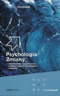 Psychologia. Zmiany najskuteczniejsze - okładka książki