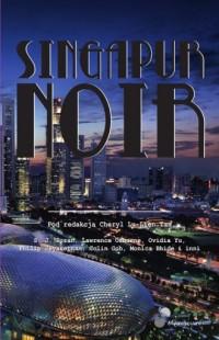 Singapur Noir - okładka książki