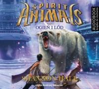 Spirit Animals. Tom 4. Ogień i - pudełko audiobooku